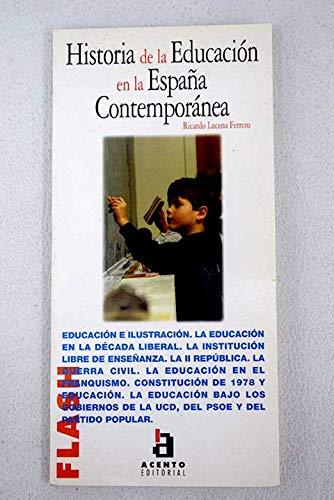 Historia de la educacion en la España contemporanea: Amazon.es: Lucena Ferrero,Ricardo: Libros