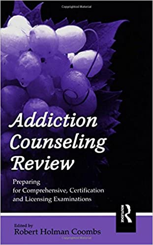 Amazon addiction counseling review preparing for addiction counseling review preparing for comprehensive certification and licensing examinations 1st edition fandeluxe Gallery