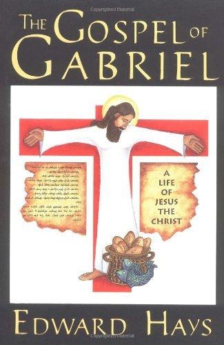 Gospel of Gabriel by Edward Hays (1996-11-01)