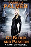 Of Blood and Passion: A Vamp City novel (Volume 3)