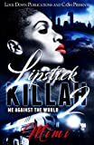 Best CreateSpace Independent Publishing Platform Lipsticks - Lipstick Killah 2: Me Against the World Review