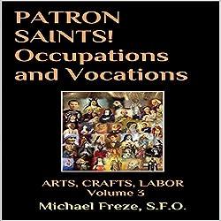 Patron Saints!: Occupations and Vocations