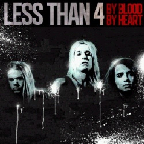 CD : Less than 4 - By Blood By Heart (CD)
