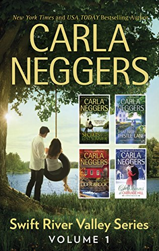 Carla Neggers Swift River Valley Series Volume 1: Secrets of the Lost summer\That Night on Thistle Lane\Cider Brook\Christmas at Carriage Hill cover