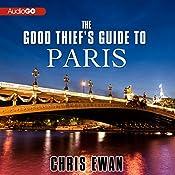 The Good Thief's Guide to Paris: A Mystery | Chris Ewan