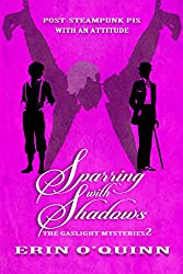 Sparring with Shadows (Gaslight Mysteries 2) (The Gaslight Mysteries)