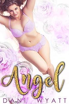 Angel by [Wyatt, Dani]