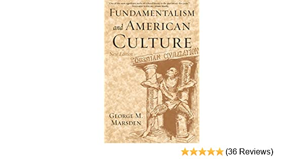 Amazon fundamentalism and american culture ebook george m amazon fundamentalism and american culture ebook george m marsden kindle store fandeluxe Choice Image
