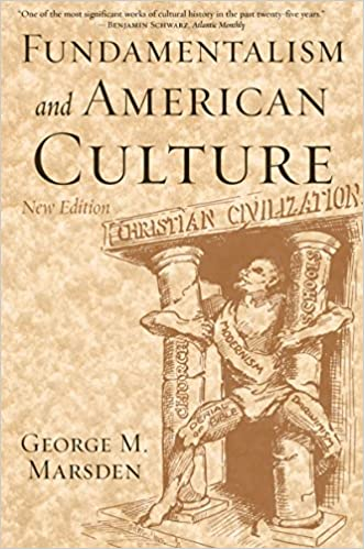 Amazon fundamentalism and american culture ebook george m fundamentalism and american culture 2nd edition kindle edition fandeluxe Choice Image