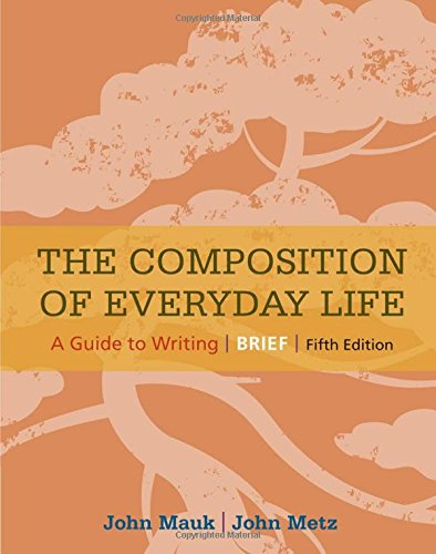 The Composition of Everyday Life, Brief (The Composition of Everyday Life Series)