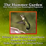 The Hummer Garden | Chad R. Martin,Lisa Cockrell