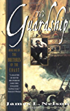The Guardship: Book One Of The Brethren Of The Coast