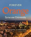 Forever Orange: The Story of Syracuse University