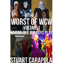The Worst Of WCW Volume 1: Where The Big Boys Play