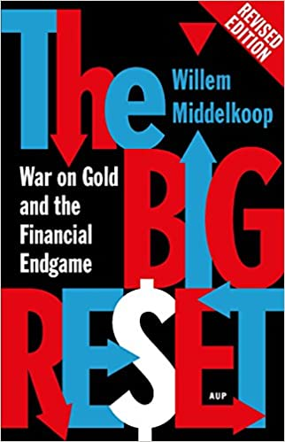 The Big Reset Revised Edition: War on Gold and the Financial