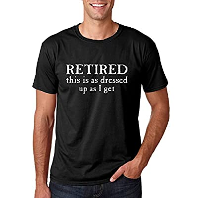 CrazWear Retired This Is As Dressed Up As I Get - Funny Retirement Gift Prime Cotton Men's T-Shirt