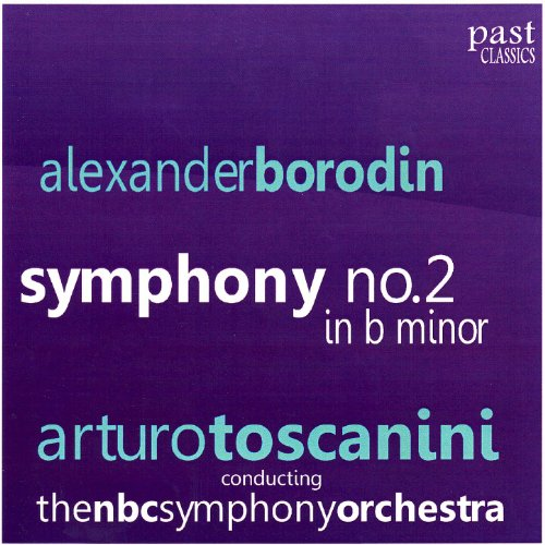 Borodin: Symphony No. 2 in B Minor (Borodin Symphony No 2 In B Minor)