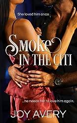 Smoke In The Citi