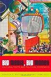 img - for Big Media, Big Money: Cultural Texts and Political Economics by Ronald V. Bettig (2002-12-24) book / textbook / text book