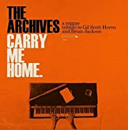Carry Me Home: A Reggae Tribute to Gil Scott-Heron And Brian Jackson