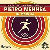 Pietro Mennea: Indicando la luna (Olimpicamente) | Luca Gattuso, G. Sergio Ferrentino