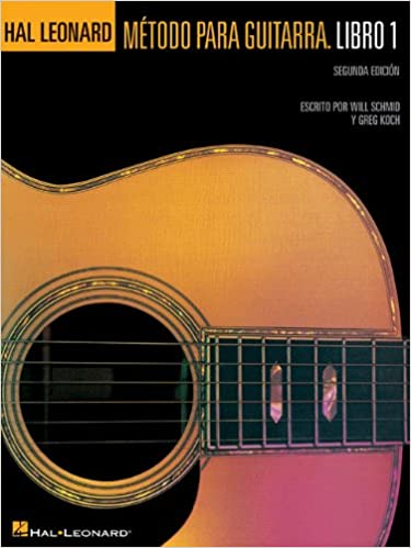 Hal Leonard Metodo Para Guitarra. Libro 1 - Segunda Edition: (Hal Leonard Guitar Method, Book 1 - Spanish 2nd Edition) Paperback – December 1, 2004