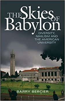 The Skies of Babylon: Diversity, Nihilism, and the American University
