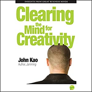 Clearing the Mind for Creativity Audiobook
