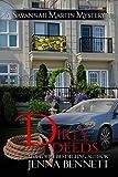 Dirty Deeds: #9 (Savannah Martin Mysteries)