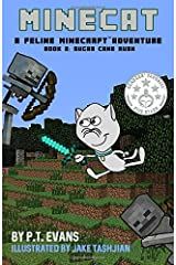 Minecat Book 2: A Feline Minecraft Adventure: Sugar Cane Rush (Volume 2) Paperback