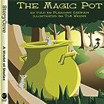 The Magic Pot | Pleasant DeSpain