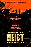#3: Australian Heist