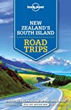 Lonely Planet New Zealand's South Island Road Trips (Travel Guide)