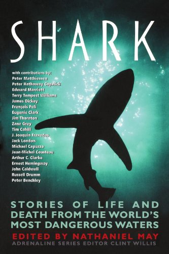 Shark: Stories of Life and Death from the World's Most Dangerous Waters (Adrenaline) by Da Capo Press