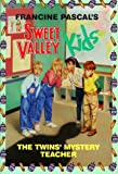 The Twins' Mystery Teacher, Francine Pascal and Molly Mia Stewart, 0553157604