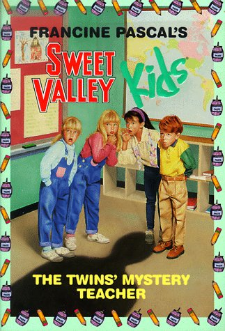 Sweet Valley Kids - The Twins' Mystery Teacher (Sweet Valley Kids, No. 3)