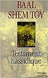 Testament hassidique par Baal Shem Tov