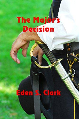 The Major's Decision by [Clark, Eden S.]