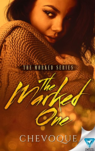 The Marked One (The Marked Series Book 1) by [Chevoque]
