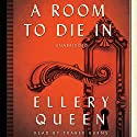 A Room to Die In Audiobook by Ellery Queen Narrated by Traber Burns