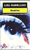 """Afficher """"Les enquêtes d'Annika Bengtzon. Deadline"""""""