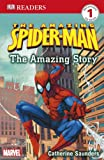 Spider-Man the Amazing Story: The Amazing Story Level 1 (DK Readers Level 1)
