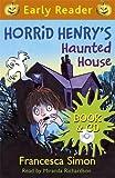 Horrid Henry`s Haunted House: Book 6