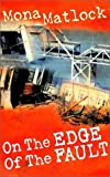 On the Edge of the Fault, Mona Matlock, 0970677405