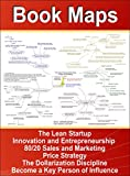 img - for Book Maps of Become a Key Person of Influence, Innovation and Entrepreneurship, The Lean Startup, 80/20 Sales and Marketing, The Strategic Sales Executive, ... Strategy, The Dollarization Discipline book / textbook / text book