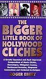 """""""The Bigger Little Book of Hollywood Cliches"""" av Roger Ebert"""