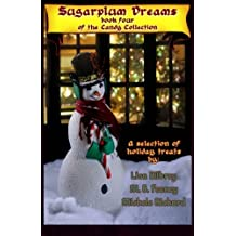 Sugarplum Dreams (The Candy Collection) (Volume 4)