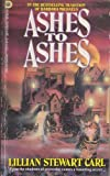 Ashes to Ashes, Lillian S. Carl, 1557734216