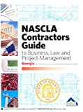 NASCLA Contractors Guide to Business, Law and Project Management (Georgia 2nd Edition)