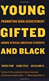 Young, Gifted, and Black: Promoting High Achievement among African-American Students by Perry, Theresa, Steele, Claude (February 2, 2004) Paperback